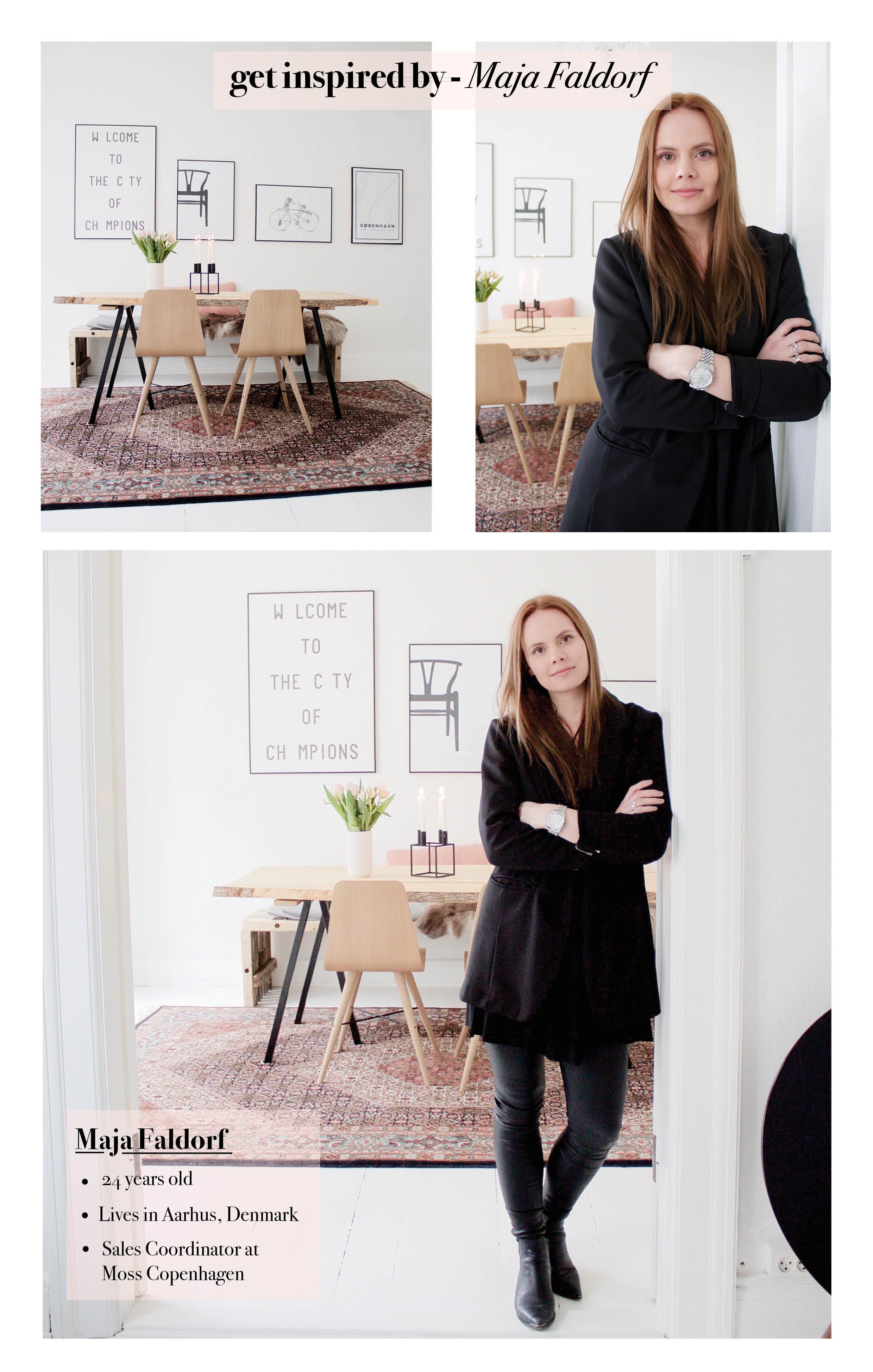 Get inspired by Maja Faldorf